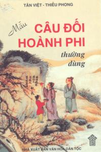 Sách Mẫu câu đối hoành phi thường dùng - Tân Việt, Thiều Phong dịch